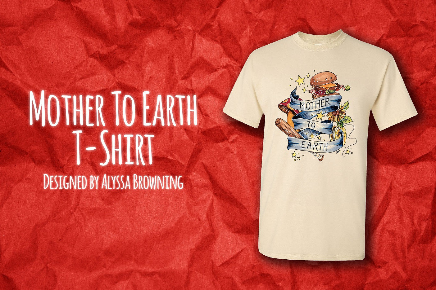 Mother To Earth T-Shirt