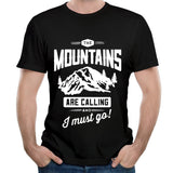 The Mountains are Calling, and I Must Go casual men's t shirt