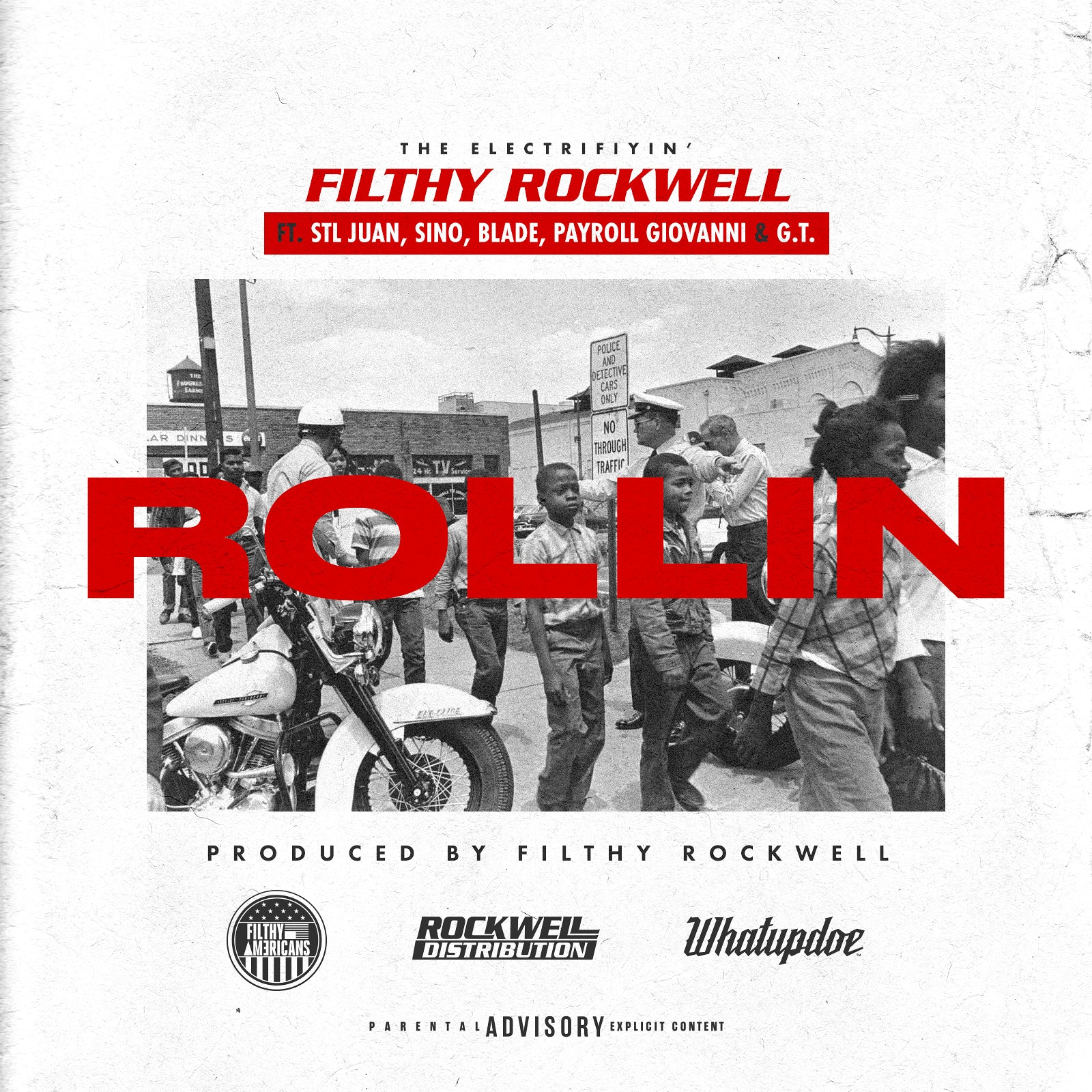 Rollin Feat Juan, Sino, Blade, Payroll and GT