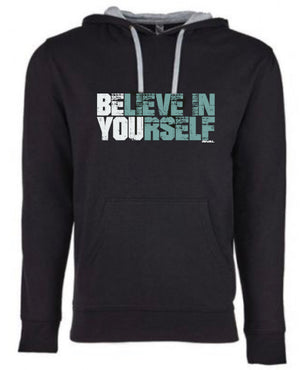 "Last one! - ""Believe In Yourself"" Pullover Hoody - Medium"