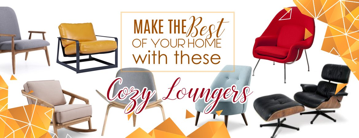 Make the best of your home with these cozy Loungers