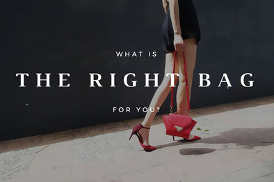WHAT'S THE RIGHT BAG FOR YOU?