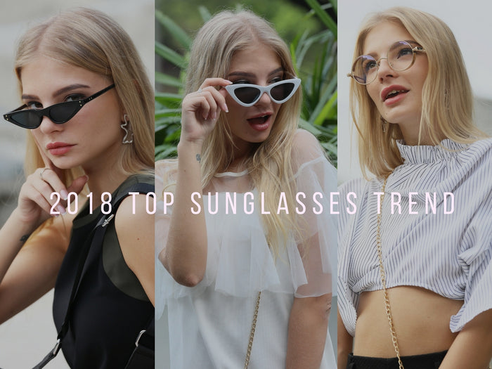 5 Top Sunglasses You Should Own in 2018