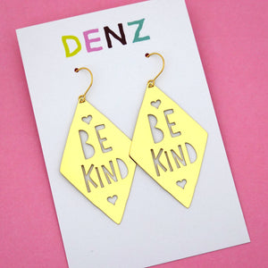Be Kind Hook Dangle Earring in Gold- DENZ