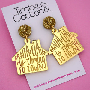 'Santa Clause Is Coming To Town' Christmas Dangle Earring - Timber & Cotton