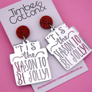 'Tis the Season to Be Jolly' Christmas Dangle Earring - Timber & Cotton