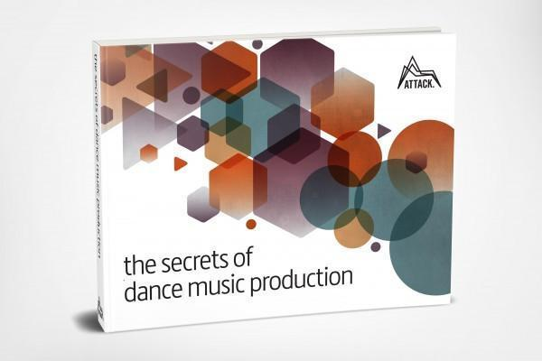 Attack Magazine - The Secret Of Dance Music Production - MusicTech Magazine