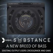 Output release new bass engine SUBSTANCE