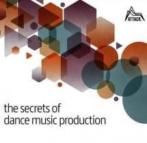 Discover the Secrets of Dance Music Production