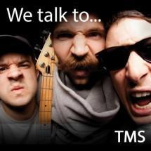 We talk to hugely successful production trio, TMS