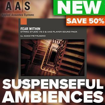 NEW RELEASE: AAS Fear Within - Suspenseful & Creepy Ambiences for VS-3