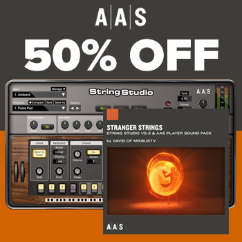 ENDS 10TH SEPTEMBER - Save 50% on new AAS Stranger Strings Sound Bank