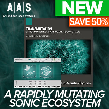 ENDS 9TH MAR - 50% off new AAS Transmutation Chromaphone 3 Sound Pack