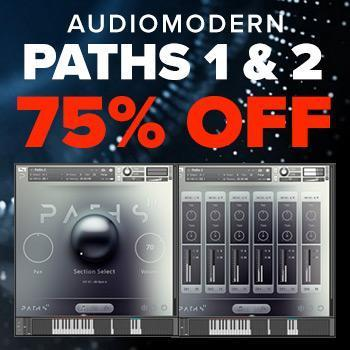 ENDS 24TH SEPTEMBER - Save 75% Off Audiomodern Paths 1 & 2 Bundle this weekend