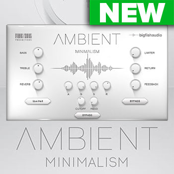 NEW RELEASE: Big Fish Audio Ambient Minimalism
