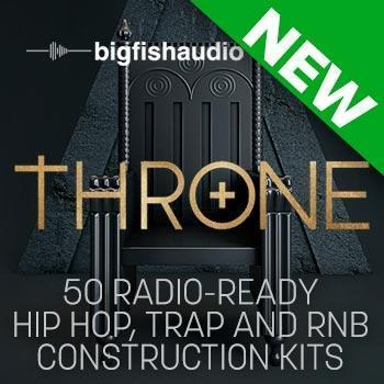 NEW RELEASE: Big Fish Audio Release Throne: Hip Hop Hits – Time+Space
