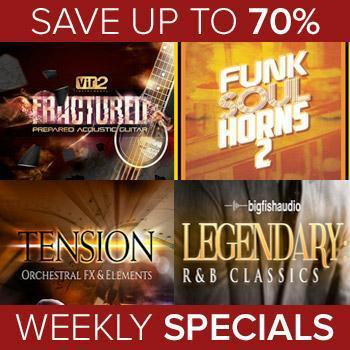 ENDS 17TH JANUARY - Save up to 70% with this weeks Big Fish Audio Weekly Specials