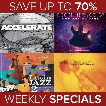 Ends 27th September - Save up to 70% with this week's Big Fish Audio Weekly Specials