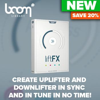 ENDS 29TH AUGUST - 20% off new Boom Library liftFX