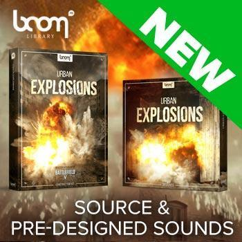 NEW RELEASE: Boom Library Urban Explosions