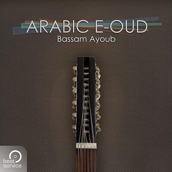 NEW RELEASE: Best Service Arabic E-Oud