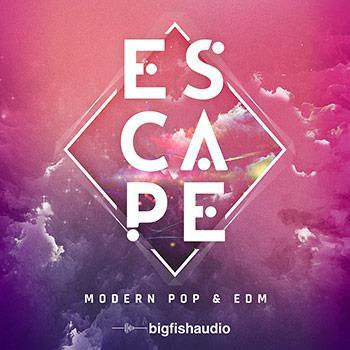 New Release: Big Fish Audio Escape: Modern Pop & EDM