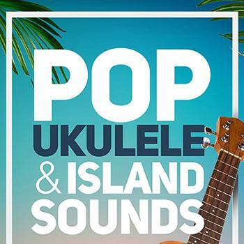 NEW RELEASE: Big Fish Audio Pop Ukulele and Island Sounds 2