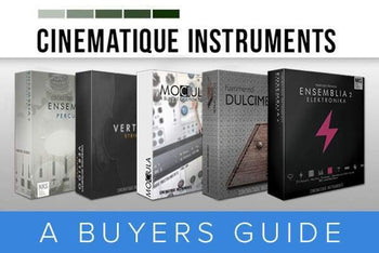 Cinematique Instruments - A Buyer's Guide