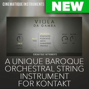 NEW RELEASE: Cinematique Instruments - Viola da Gamba