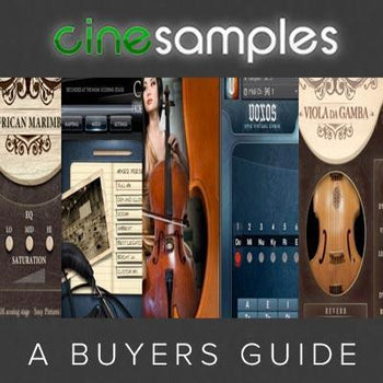 Cinesamples Virtual Instruments - A Buyer's Guide