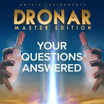 Gothic Instruments DRONAR Master Edition: Your questions answered