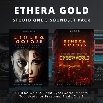 NEW RELEASE - Zero-G Ethera Gold - StudioOne 5 Soundset Pack