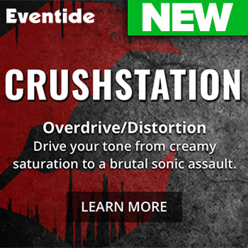 NEW RELEASE: Eventide CrushStation distortion plugin