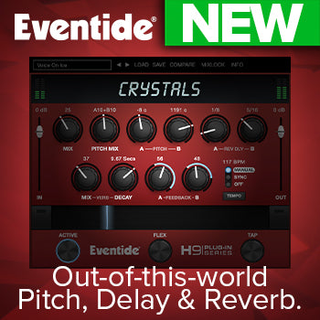 NEW RELEASE: Eventide Crystals pitch, delay and reverb plug-in