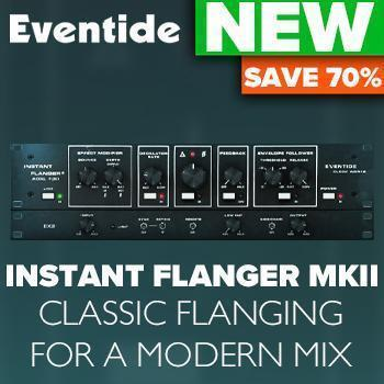 NEW RELEASE - Eventide Instant Flanger MkII