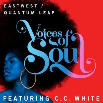 NEW RELEASE: EastWest release Voices of Soul featuring C.C. White