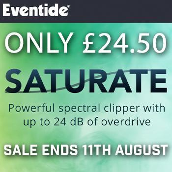 NEW RELEASE: Eventide Saturate - Now available to buy separately from Elevate Bundle!