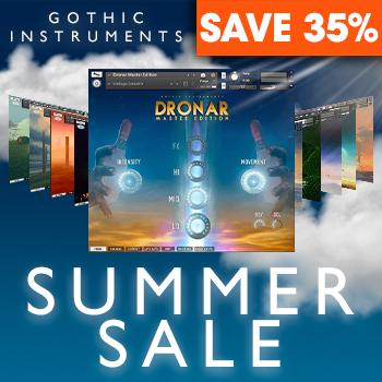 ENDS 31ST AUGUST - Save 35% on all Gothic Instruments titles in the SUMMER Bonanza!