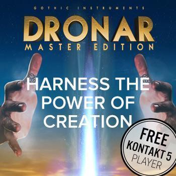 AVAILABLE NOW... DRONAR Master Edition from Gothic Instruments