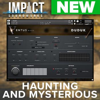 NEW RELEASE: Impact Soundworks Ventus Ethnic Winds Duduk for Kontakt Player