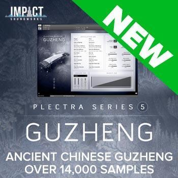 NEW RELEASE: Impact Soundworks Plectra 5 - Guzheng