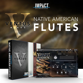 NEW RELEASE: Impact Soundworks Ventus Winds Native American Flutes