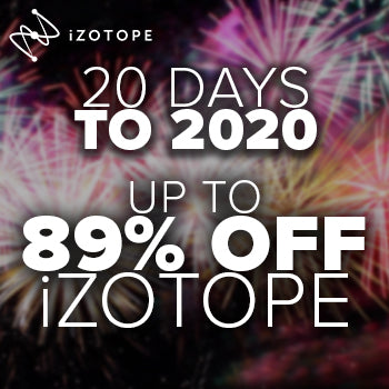 ENDS 30TH DEC - iZotope 20 Days to 2020 MEGA Sale Now On save 89%