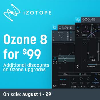 ENDS 29TH AUGUST - Up to 75% off all iZotope Ozone products