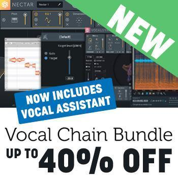 NEW RELEASE: iZotope Release Vocal Chain Bundle