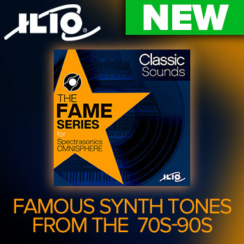 NEW RELEASE - Ilio The Fame Series: Classic Sounds for Omnisphere 2