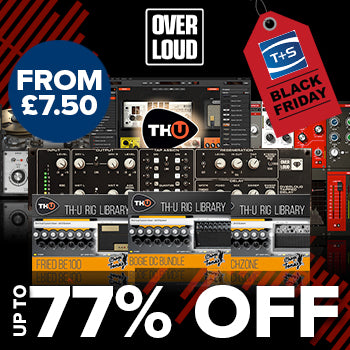 BLACK FRIDAY DEAL - Up to 77% off Overloud plug-ins and expansions