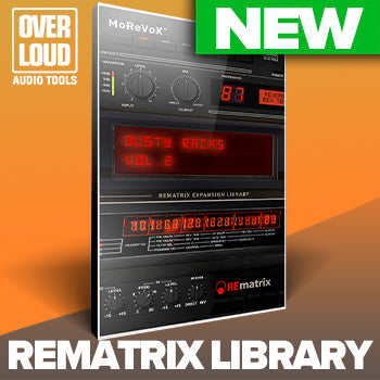 NEW RELEASE: Overloud Dusty Racks Vol 2 Rematrix Library