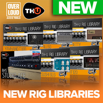 NEW RELEASE: Overloud releases 6 new rig libraries!