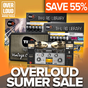 ENDS 13TH JULY - Up to 55% off in the Overloud summer sale